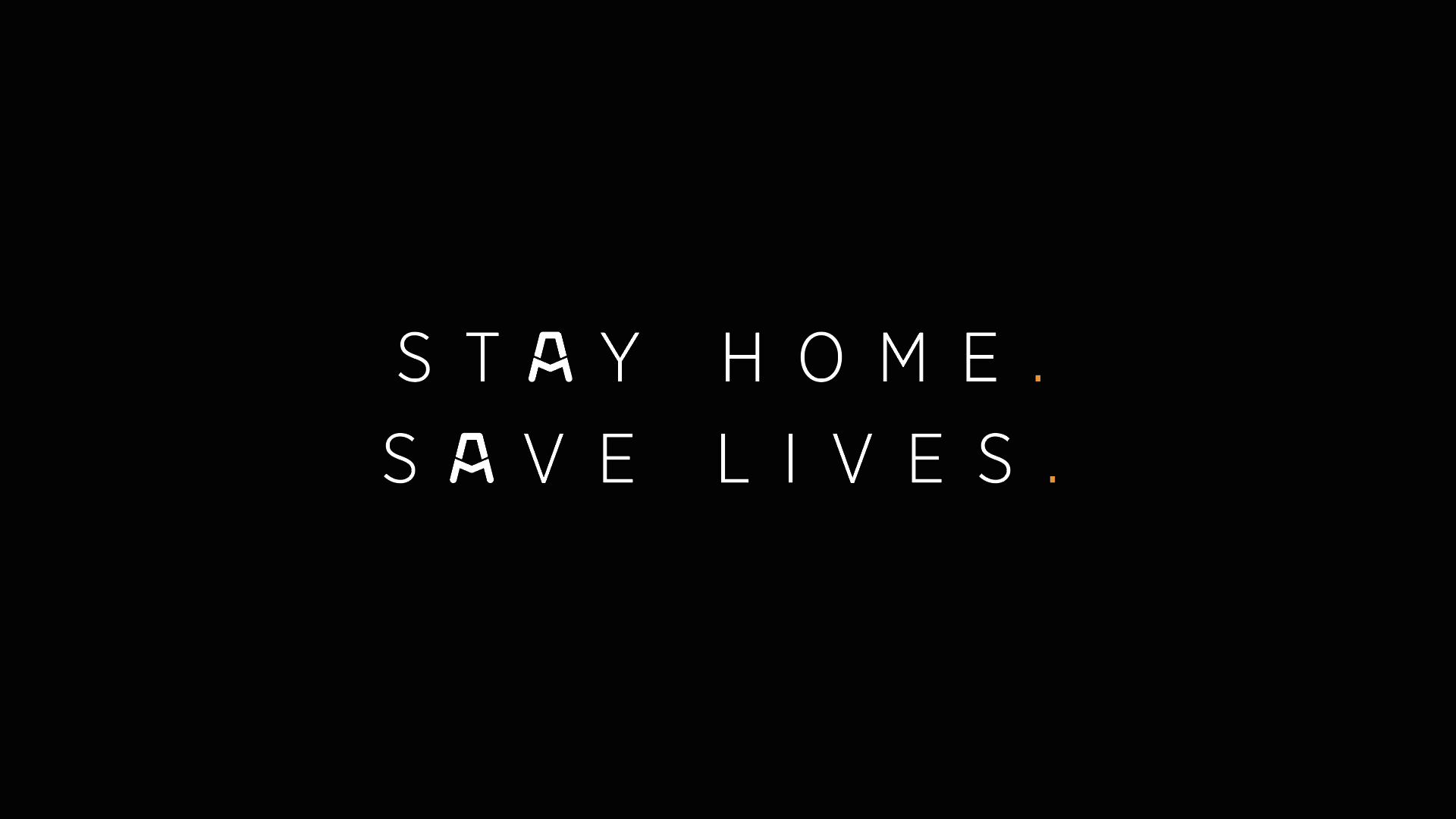 Stay Home Save Lives
